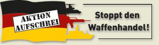 Aktion Aufschrei: Stoppt den Waffenhandel