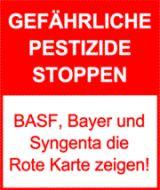 Seit Jahrzehnten produzieren BASF, Bayer und Syngenta hochgefährliche Pestizide, die zu schweren Erkrankungen und Schädigungen der DNA führen. Damit soll jetzt Schluss sein!